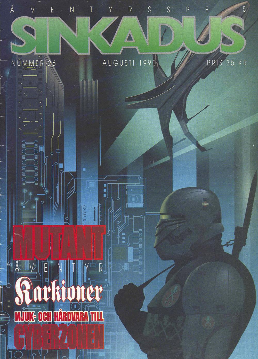 Sinkadus nummer 26. Mutant äventyr. Karkioner. Mjuk och hårdvara till Cyberzonen.