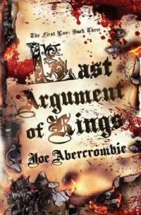 "Joe Abercrombies ""Last argument of kings"""